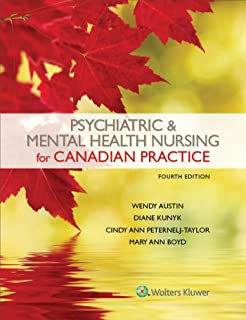 Psychiatric And Mental Health Nursing For Canadian Practice Wendy
