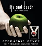 Life and Death: Twilight Reimagined - Tenth Anniversary Edition