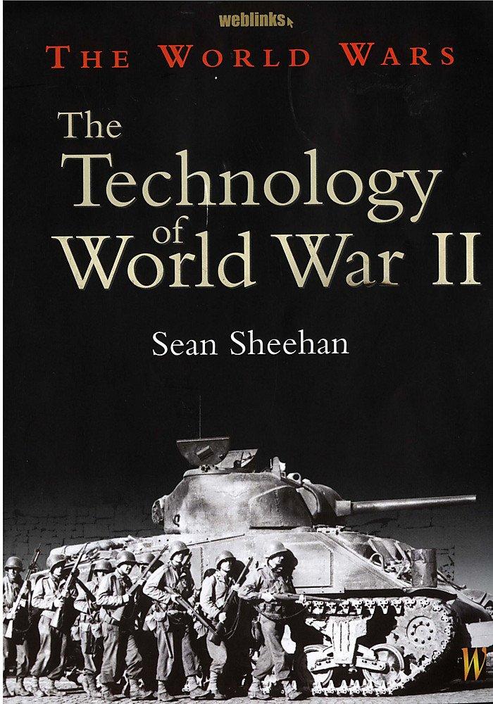 Read Online The Technology of World War II (World Wars) ebook
