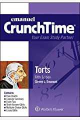 Emanuel CrunchTime for Torts (Emanuel CrunchTime Series) Kindle Edition