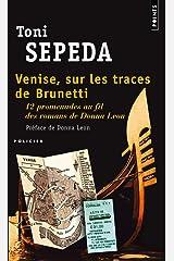 Venise, Sur Les Traces de Brunetti. 12 Promenades Au Fil Des Romans de Donna Leon Paperback
