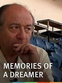 Memories of a Dreamer