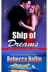 Ship of Dreams (Dreams Come True Series Book 2) Kindle Edition
