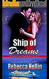 Ship of Dreams (Dreams Come True Series Book 2)