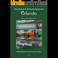 Aventuras e Desventuras em Orlando