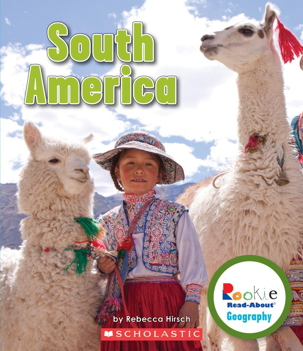 South America (Rookie Read-About Geography (Paperback)) PDF