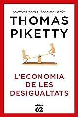 L'economia de les desigualtats (Llibres a l'Abast) (Catalan Edition) Kindle Edition