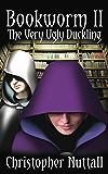Bookworm II: The Very Ugly Duckling