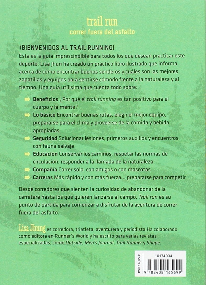 Trail run : una guía desenfadada para salir corriendo: Lisa Jhung: 9788408165699: Amazon.com: Books