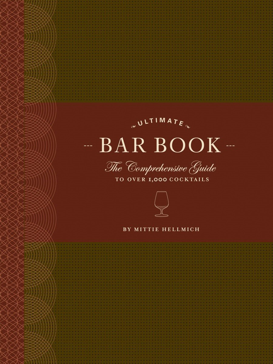the-ultimate-bar-book-the-comprehensive-guide-to-over-1-000-cocktails