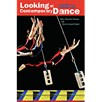 Looking at Contemporary Dance: A Guide for the Internet Age book cover