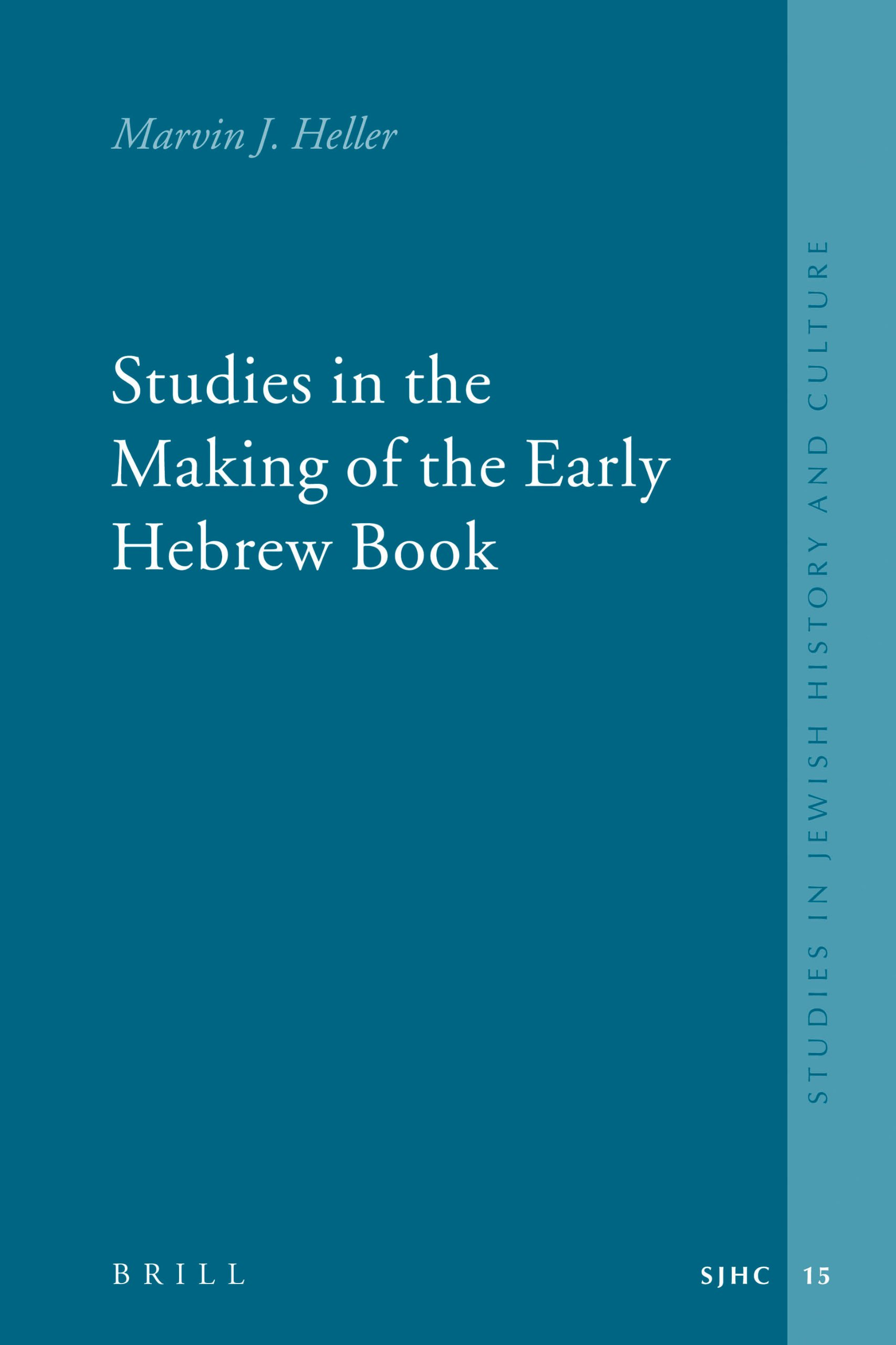Studies in the Making of the Early Hebrew Book (Studies in Jewish History and Culture) ebook