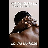 PORTRAIT DE FAMILLE : Entre deux Feux (French Edition)