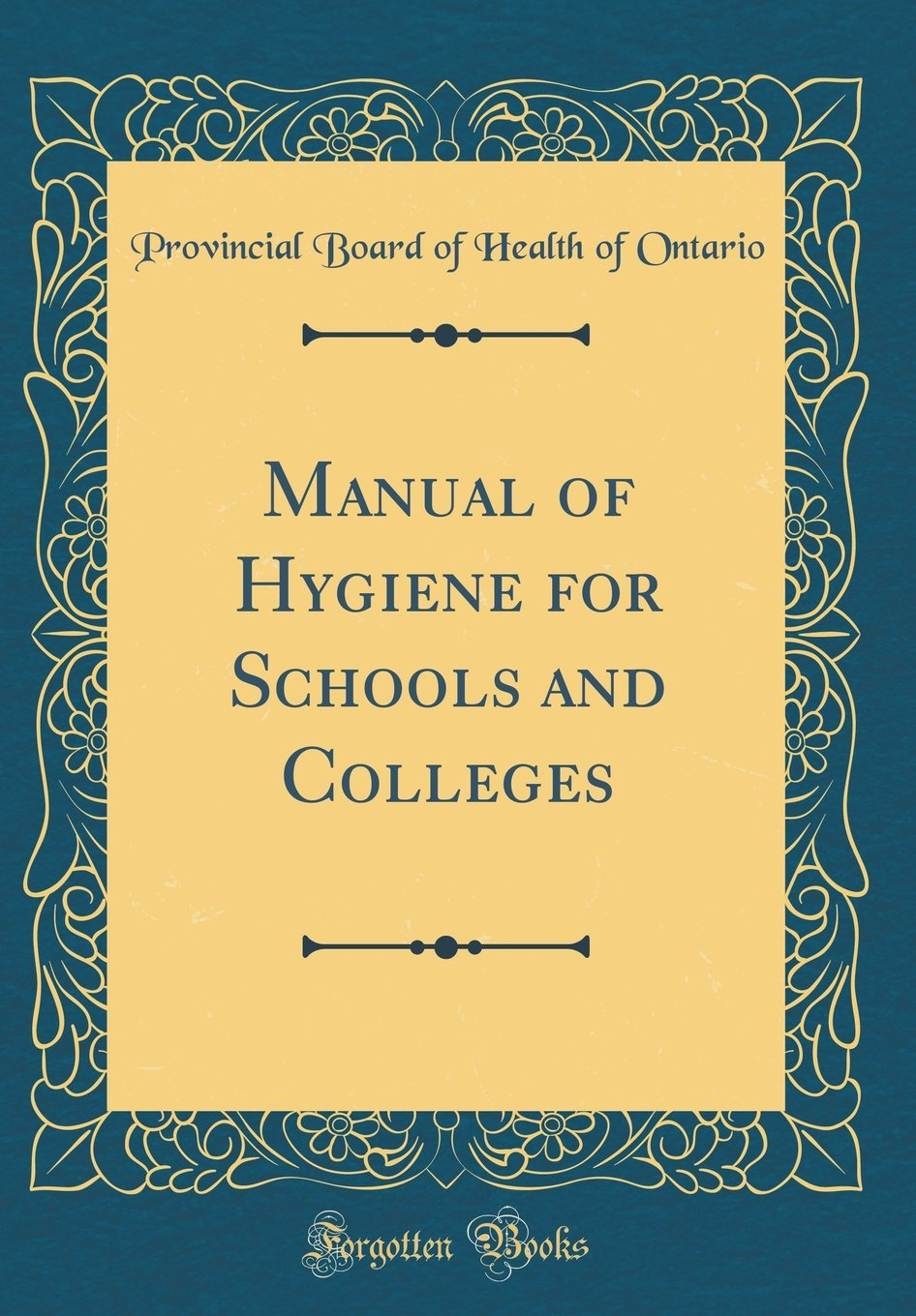 Manual of Hygiene for Schools and Colleges (Classic Reprint) ebook