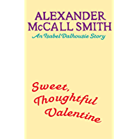 Sweet, Thoughtful Valentine: An Isabel Dalhousie story (English Edition)