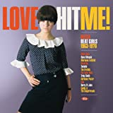 Love Hit Me! [Import allemand]