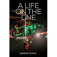 A Life on the Line: A MICA Flight Paramedic's Story