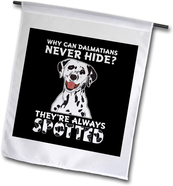 3dRose Sven Herkenrath Animal - Funny Dalmatian Dog with Funny Quotes Saying - 12 x 18 inch Garden Flag (fl_306677_1)