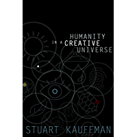 Humanity in a Creative Universe (English Edition)