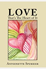 Love: That's the Heart of It Hardcover