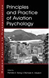 Principles and Practice of Aviation Psychology (Human Factors in Transportation (Hardcover))