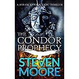 The Condor Prophecy: A Hiram Kane Action Thriller (The Hiram Kane International Action Thriller Series Book 3)