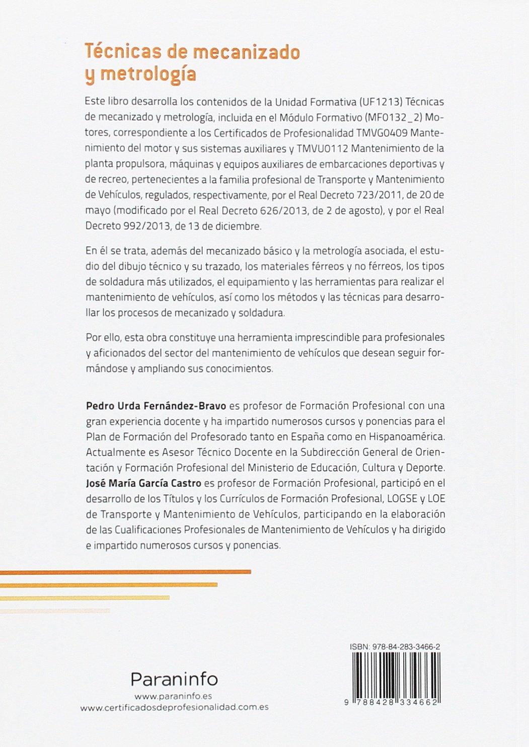TECNICAS DE MECANIZADO Y METROLOGIA: URDA: 9788428334662: Amazon.com: Books