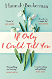 If Only I Could Tell You: The hopeful, heartbreaking story of family secrets you need to read in 2019