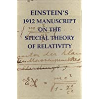 Albert Einstein's 1912 Manuscript. Special Theory of Relativity