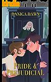 Pride & Prejudicial