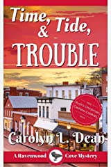 TIME, TIDE, and TROUBLE: A Ravenwood Cove Cozy Mystery Kindle Edition