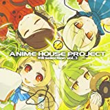 ANIME HOUSE PROJECT ~神曲selection vol.3~