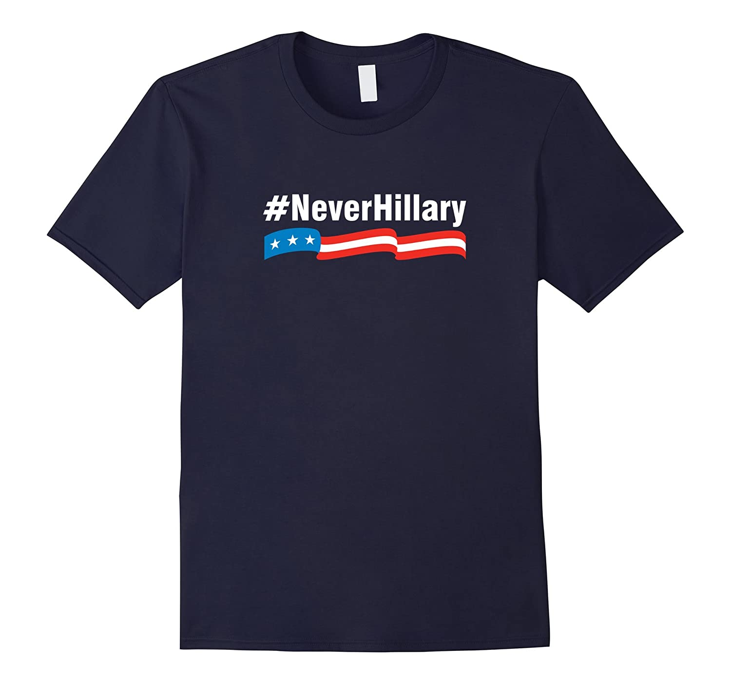#NeverHillary Never Hillary T-Shirt-BN