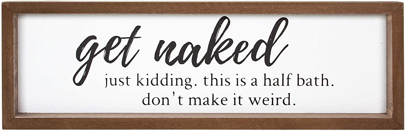 Amazon Com Vilight Get Naked Sign Farmhouse Bathroom Signs Funny Guest Half Bath Decor 16x5 Inches Everything Else