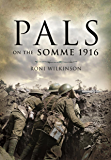 Pals on the Somme 1916