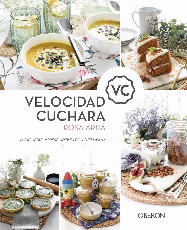 Velocidad Cuchara: Mis recetas imprescindibles con Thermomix: Amazon.es: Ardá, Rosa: Libros