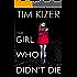 The Girl Who Didn't Die--A Suspense Novel