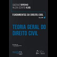 Fundamentos do Direito Civil: Teoria Geral do Direito Civil