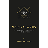 Nostradamus: The Complete Prophecies for the Future