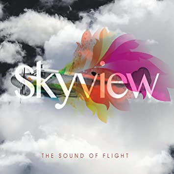 Skyview - The Sound of Flight - Amazon com Music