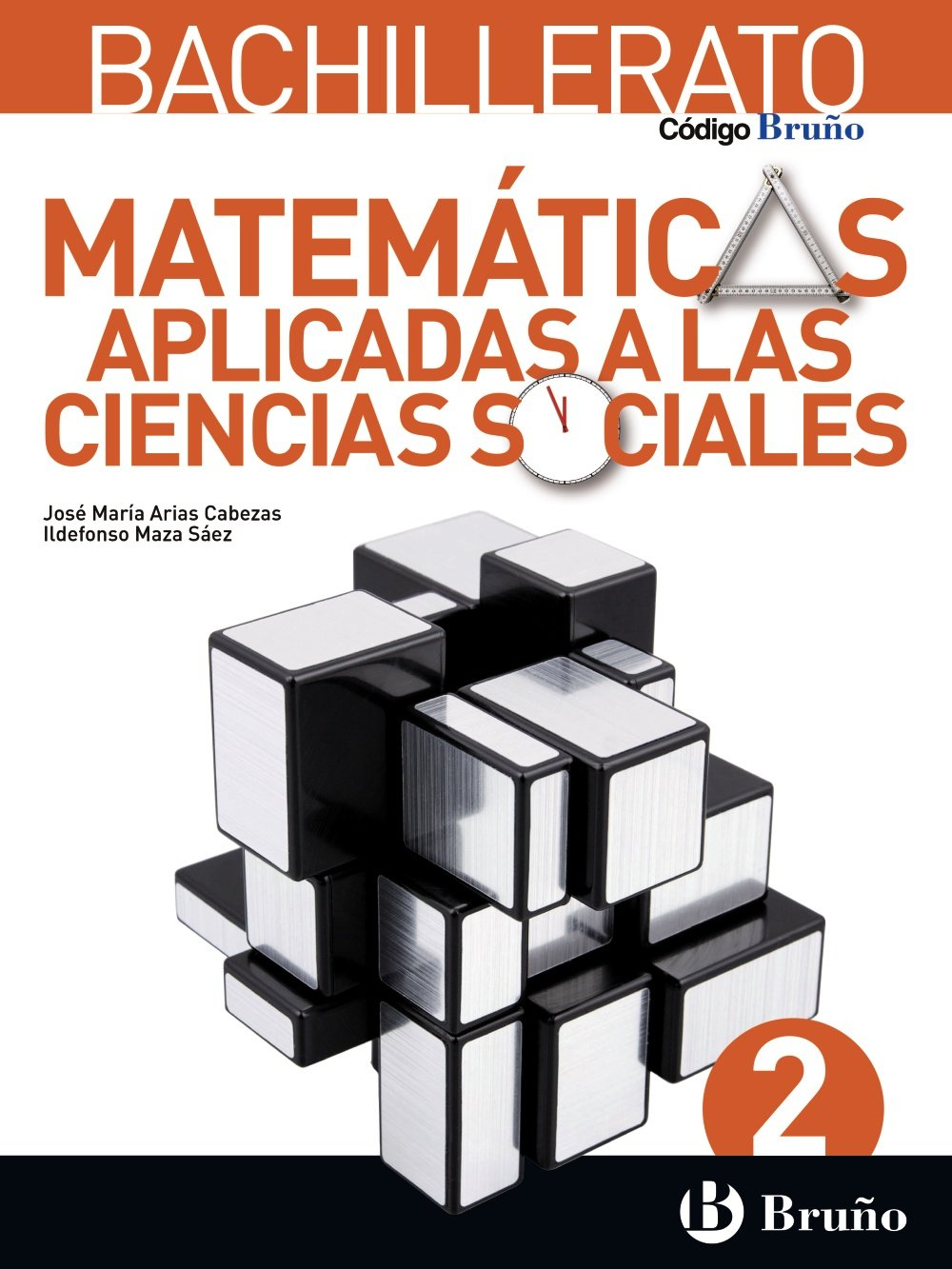 Código Bruño Matemáticas Aplicadas a las Ciencias Sociales 2 Bachillerato - 9788469611579: Amazon.es: Arias Cabezas, José María, Maza Saez, Ildefonso: Libros
