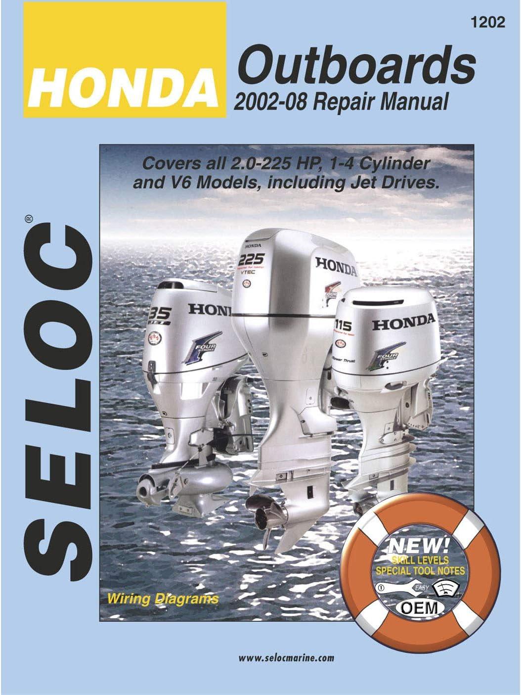 Sierra International Seloc Manual 18-01202 Honda Outboards Repair 2002-2014 2-225 HP 1-4 Cylinder & V6 Model Including Jet Drives