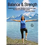 Balance & Strength Exercises for Seniors: 9 Practices, with Traditional Exercises, and Modified Tai Chi, Yoga & Dance Based M
