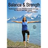 Balance & Strength Exercises for Seniors: 9 Practices, with Traditional Exercises, Tai Chi, Yoga & Dance Based Movements…