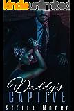 Daddy's Captive: A Dark Mafia Romance