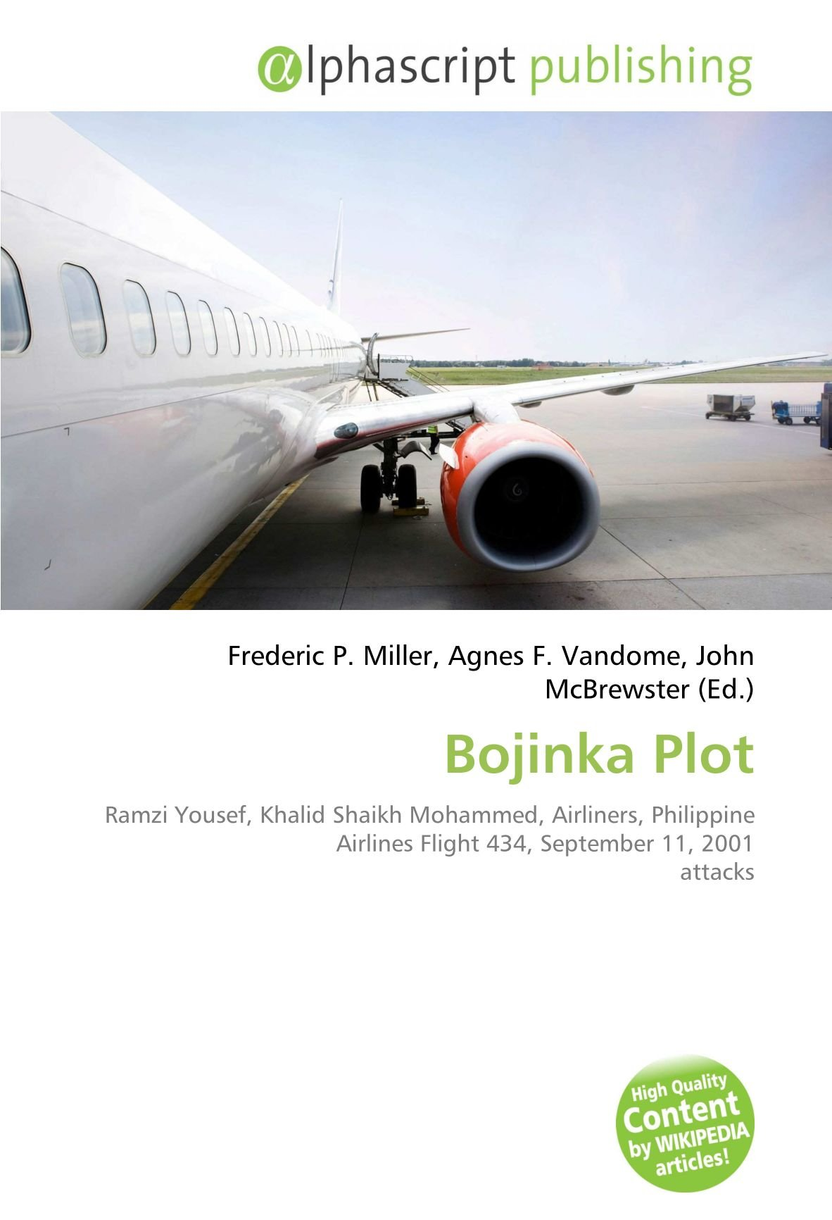Bojinka Plot: Ramzi Yousef, Khalid Shaikh Mohammed, Airliners, Philippine Airlines Flight 434, September 11, 2001 attacks: Amazon.es: Miller, Frederic P, Vandome, Agnes F, McBrewster, John: Libros en idiomas extranjeros