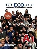 Eco A1 - libro del alumno + CD audio (Métodos - Jóvenes Y Adultos - Eco - Intensivo - Nivel A1)