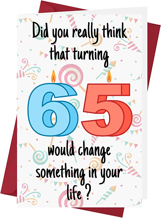 9 x 6 Inches Large Fun 65th Male Birthday Greeting Card 65 Years Old