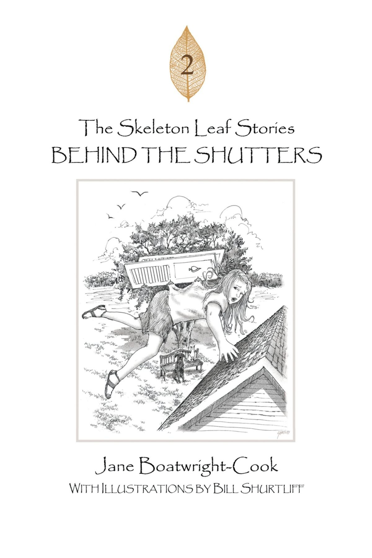 Download The Skeleton Leaf Stories: Behind the Shutters ebook