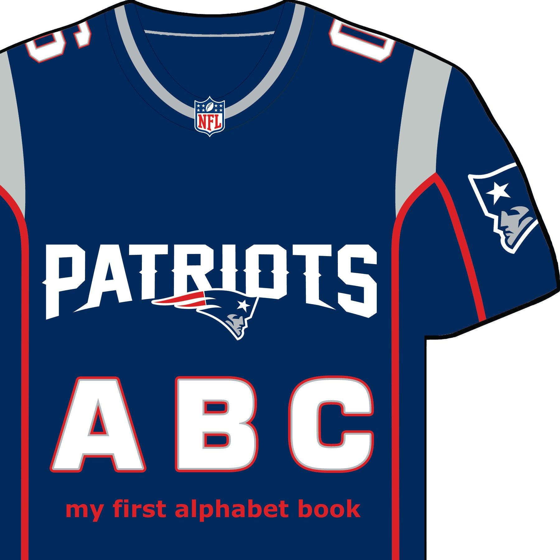 New England Patriots ABC: My First Alphabet Book (NFL ABC Board Books) (My First Alphabet Books (Michaelson Entertainment))